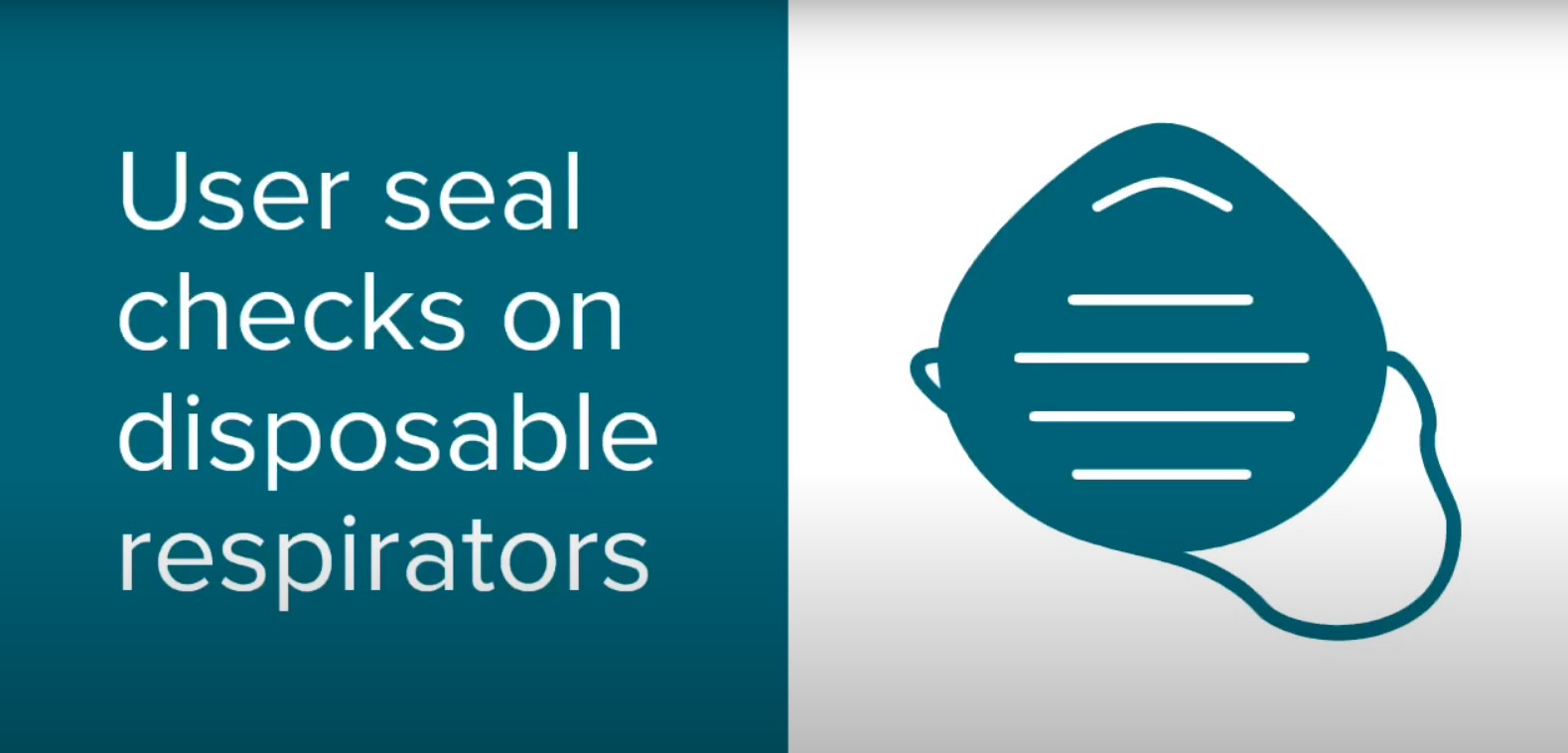 User Seal Checks for Disposable Respirators Video